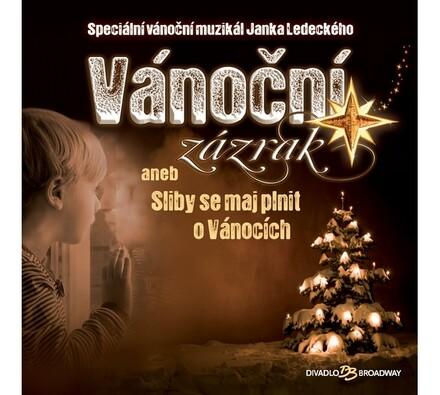 Vánoční zázrak aneb Sliby se maj plnit o Vánocích
