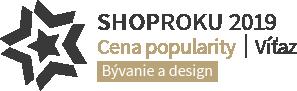 Shop roku 2019 - Víťaz - Cena popularity - Bývanie a design
