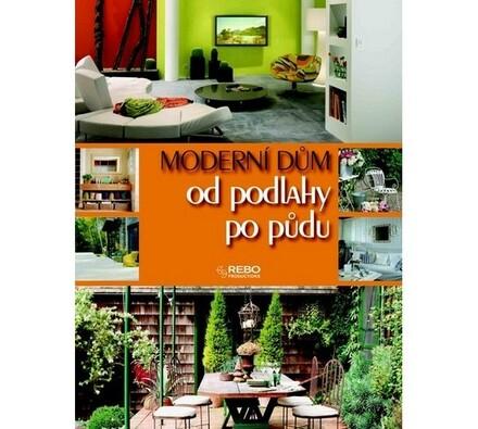 Moderní dům od podlahy po půdu