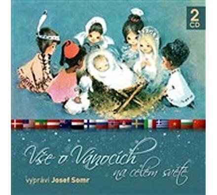 Josef Somr - Vše o Vánocích na celém světě, 2CD