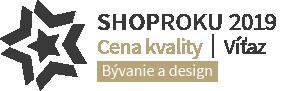 Shop roku 2019 - Víťaz - Cena kvality - Bývanie a design