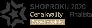 Shop roku 2020 - Finalista - Cena kvality - Bytové doplnky