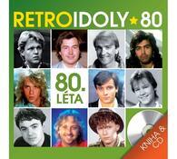 Retro Idoly 80. léta, CD a kniha, vícebarevná